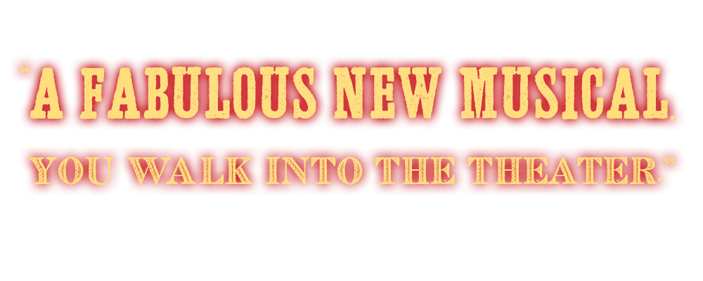 A fabulous new musical. the high begins the instant you walk into the theater. Johnny Olesinski, New York Post