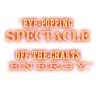 Eye-popping spectacle and off-the-charts energy. David Rooney, The Hollywood Reporter