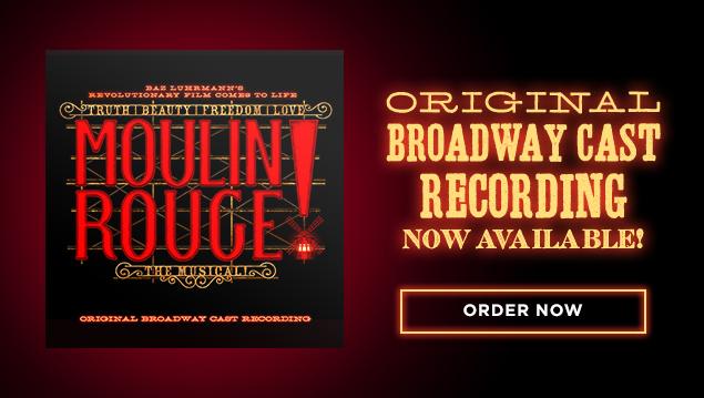 Moulin Rouge! Broadway Cast Album